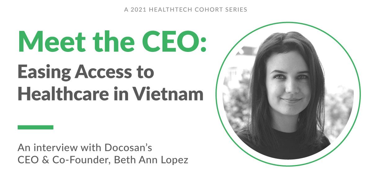 Docosan Is Easing Access to Healthcare in Vietnam