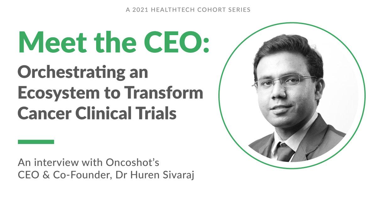 Meet Dr Huren Sivaraj, CEO & Co-Founder of Oncoshot